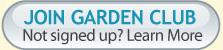 Join our Grangettos Garden Club